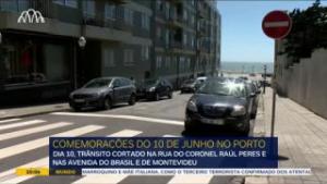 Comemorações do 10 de Junho vão parar parte da cidade do Porto