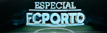 Especial FC Porto