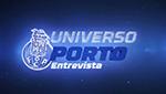 Universo Porto Entrevista