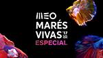 Meo Marés Vivas 2017ESPECIAL MARÉS VIVAS