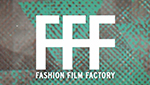 Fashion Film FactoryFASHION FILM