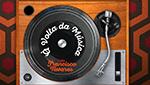 À Volta da Música com Francisco Tavares