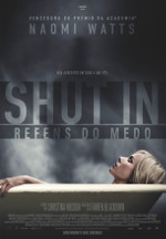 SHUT IN – REFÉNS DO MEDO