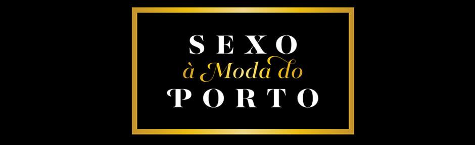 Sexo à moda do Porto